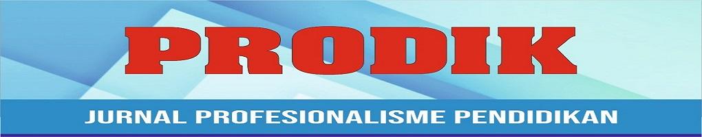Prodik (Jurnal Profesionalisme Pendidikan)